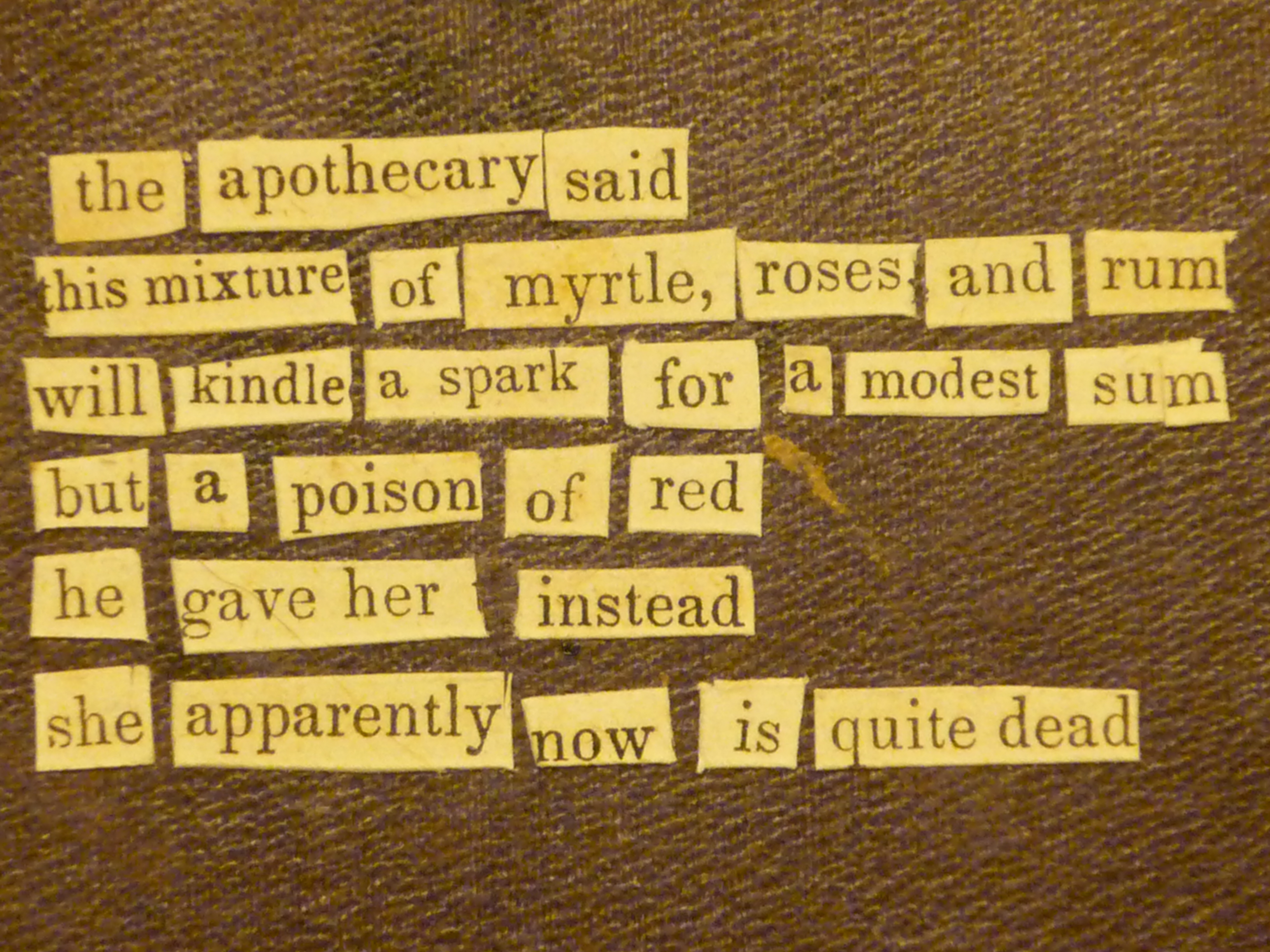 found poem 5 found & headline poems arranging them so they're poem-like (sometimes you will put key words at the ends or beginnings of lines.